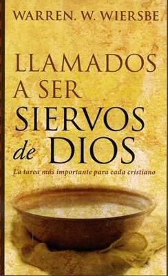 Llamados a Ser Siervos de Dios (Rústica)
