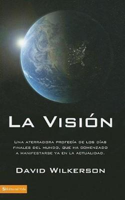 La Visión (Rústica)