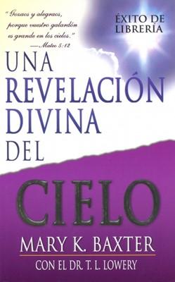 Una Revelación Divina del Cielo (Rústica)
