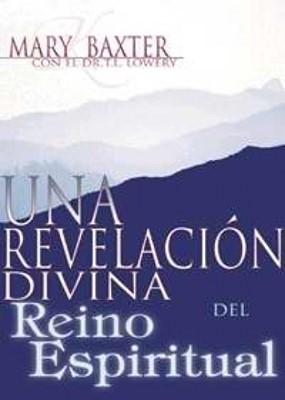 Revelación Divina/Reino Espiritual (Rústica)