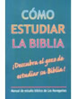Como Estudiar La Biblia (tapa suave) [Libro]
