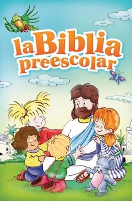 La Biblia Preescolar (Tapa Dura)