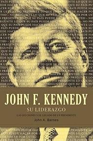 John F. Kennedy: su Liderazgo