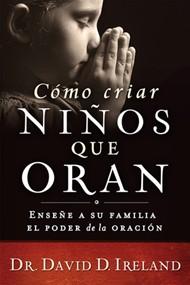 Cómo criar niños que oran