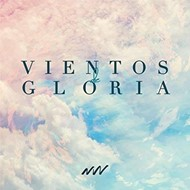 Vientos De Gloria Vino Nuevo