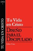 DFD1: TU VIDA EN CRISTO 1