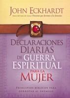 Declaraciones Diarias De Guerra Espiritual para la Mujer