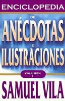 Enciclopedia de Anécdotas e Ilustraciones