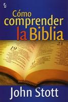 Cómo Comprender la Biblia