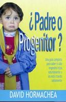 ¿Padre o Progenitor?