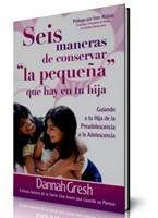 Seis maneras de conservar la pequeña que hay en tu hija