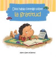 Dios Habla Conmigo sobre la Gratitud