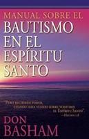 Manual sobre El Bautismo del Espiritu Santo