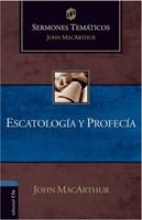 Escatología y Profecía (Tapa Dura) [Libro]