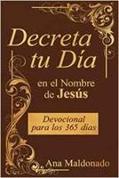 Decreta Tu Día en el Nombre de Jesús
