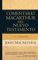 Comentario Nuevo Testamento Macarthur: 1 Y 2 Corintios (Tapa Dura)