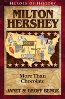 La vida de Milton Hershey