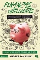 Finanzas Inteligentes Para Una Nueva Generación