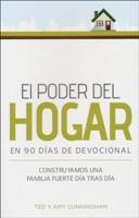 El Poder del Hogar en 90 días de Devocional: Construyamos una familia día tras día (Spanish Edition)