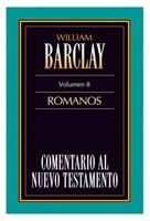 Comentario al Nuevo Testamento Barclay: Romanos