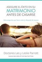 Asegure El Éxito En Su Matrimonio Antes De Casarse