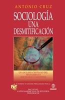 Sociología: Una Desmitificación [Libro]