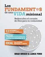 Los Fundamentos De Una Vida Misional