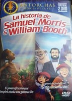 La Historia de Samuel Morris y William Booth