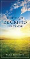 Nuevo Testamento RVR 60 Testifique de Cristo sin Temor