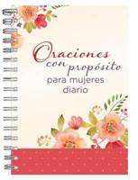 Oraciones con Propósito para Mujeres Diario Personal