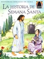 La Historia de Semana Santa Bilingüe
