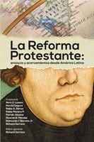La Reforma Protestante (Rústica)