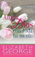 Ama a Dios Toda Tu Mente
