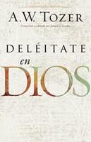 Deleitate En Dios