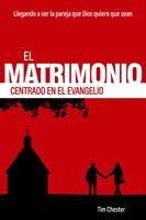 El matrimonio centrado en el evangelio - Llegando a ser la pareja que Dios quiere que sean