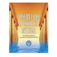 Discipulado Apostólico Integral (Rústica)