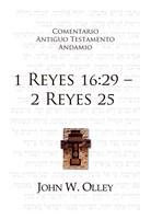 Comentario A.T. 1 Reyes 16:29 - 2 Reyes 25