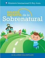Iglesia Infantil De Lo Sobrenatural