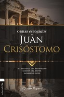Obras Escogidas  de Juan Crisóstomo