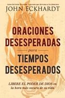 Oraciones Desesperadas para Tiempos Desesperados