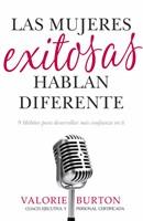 Las Mujeres Exitosas Hablan Diferente