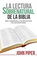 Lectura Sobrenatural de la Biblia (Rústica)