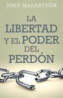 Libertad Y Poder del Perdón