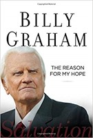 Billy Graham: the Reason for My Hope