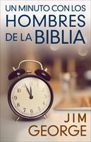 Un Minuto con Los Hombres de La Biblia (Rústico)
