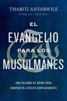 Evangelio Para Los Musulmanes