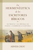 La Hermeneutica De Los Escritores Biblicos (Rustica)