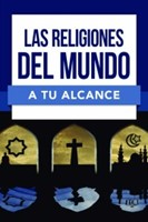 Las Religiones Del Mundo A Tu Alcance