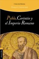 Pablo, Corintio y el Imperio Romano