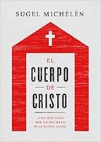 El Cuerpo De Cristo